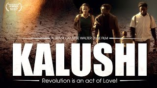 Kalushi Full Movie