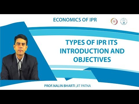 Lec 5  Types of IPR Its introduction and objectives