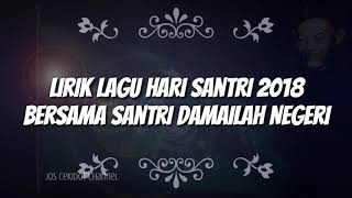 Download Video Lagu Hari Santri 2018 Full lirik Bersama Santri Damailah Negeri MP3 3GP MP4