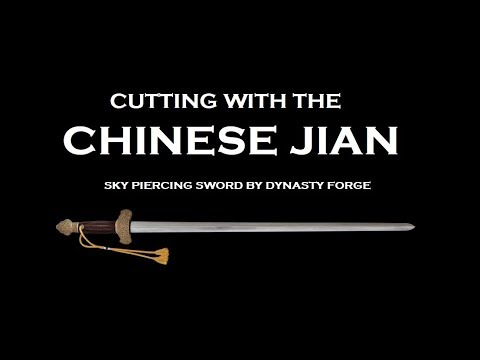 Cutting With The Chinese Jian Sword
