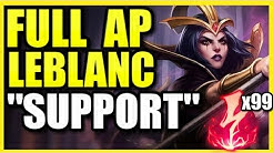 """*NEW* LEBLANC """"SUPPORT"""" IS DANGEROUSLY OP (no, seriously). 