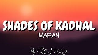 | SHADES OF KADHAL | Tamil album song | Lyric Video | Music Arena |