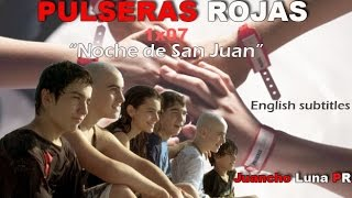 Pulseras Rojas | 1x07 LATINO [English Subtitles]