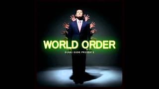 「WORLD ORDER」、作曲:須藤元気 / SPACE WALKER、作詞:須藤元気。 Gr...