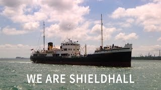 """We are Shieldhall"" Short Version"