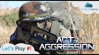 ACT OF AGGRESSION [FR] ● Let