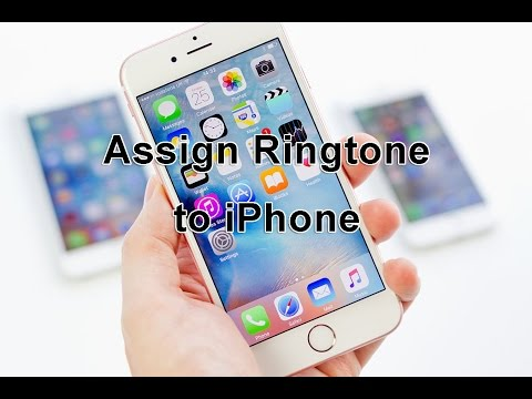 How to assign ringtone in iPhone 6 on iOS 9 or above