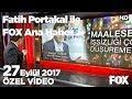 Hükümetten işsizlik itirafı! 27 Eylül 2017 Fatih Portakal ile FOX Ana Haber