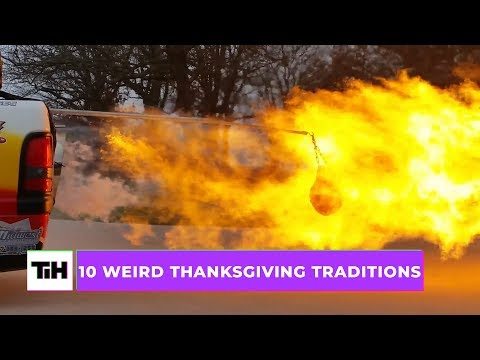 10 Weird Thanksgiving Traditions | This Is Happening