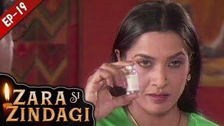 Video जरा सी जिंदगी - Episode 19 - Zara Si Zindagi - Hindi Serial - 31 October 2018 download MP3, 3GP, MP4, WEBM, AVI, FLV Agustus 2019