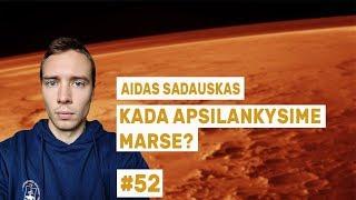 """Aidas Sadauskas - Kada apsilankysime Marse?    """"Mokslo sriubos"""" podkastas #52"""