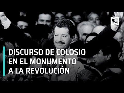 Colosio discurso Monumento a la Revolución