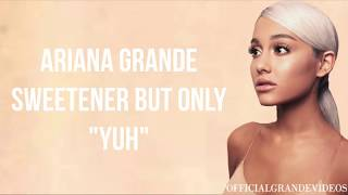 "Baixar Ariana Grande's ""Sweetener"" But Only ""Yuh"""