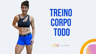 🔴Treino para o corpo todo - Carol Borba