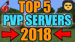 Minecraft: TOP 5 PVP SERVERS [2018] Best PVP SERVERS For 1.7/1.8/1.8.9