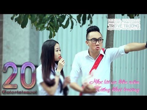 [Nhạc Phim] TRỞ VỀ TRƯỜNG - Ginô Tống , Lục Anh (Lyric Video)