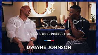 OFF SCRIPT a Grey Goose Production | Jamie Foxx & Dwayne Johnson