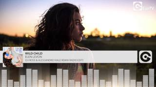 ELEN LEVON - Wild Child (Dj Ross & Alessandro Viale Remix Edit)