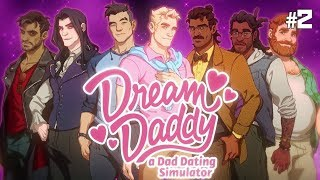 Twitch Livestream | Dream Daddy: A Dad Dating Simulator Part 2 (FINAL) [PC]
