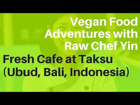 Fresh Cafe at Taksu (Ubud, Bali, Indonesia) | Vegan Food Adventures with Raw Chef Yin