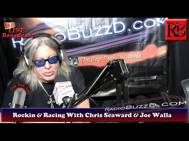 Rockin & Racing With Chris Seaward and Joe Walla