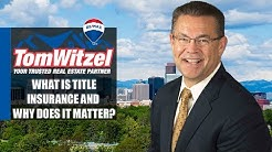 Metro Denver Real Estate: Everything You Need to Know About Title Insurance