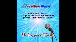 Now Behold the Lamb  Medium Key   Originally Performed by Kirk Franklin   Instrumental Track  SAMPLE
