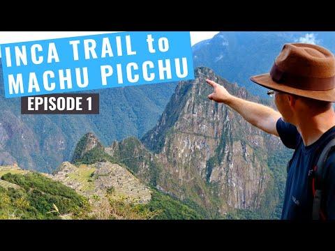 Inca Trail to Machu Picchu 3 day Trek -  Episode 1
