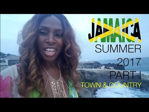 WELCOME2DIVASWORLD |  🇯🇲  Jamaica 🇯🇲  Vlog | Town and Country | Summer 2017 Part I