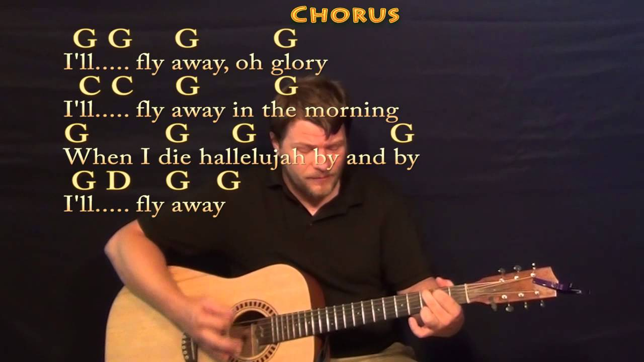 Ill Fly Away Traditional Strum Guitar Cover Lesson With Chords