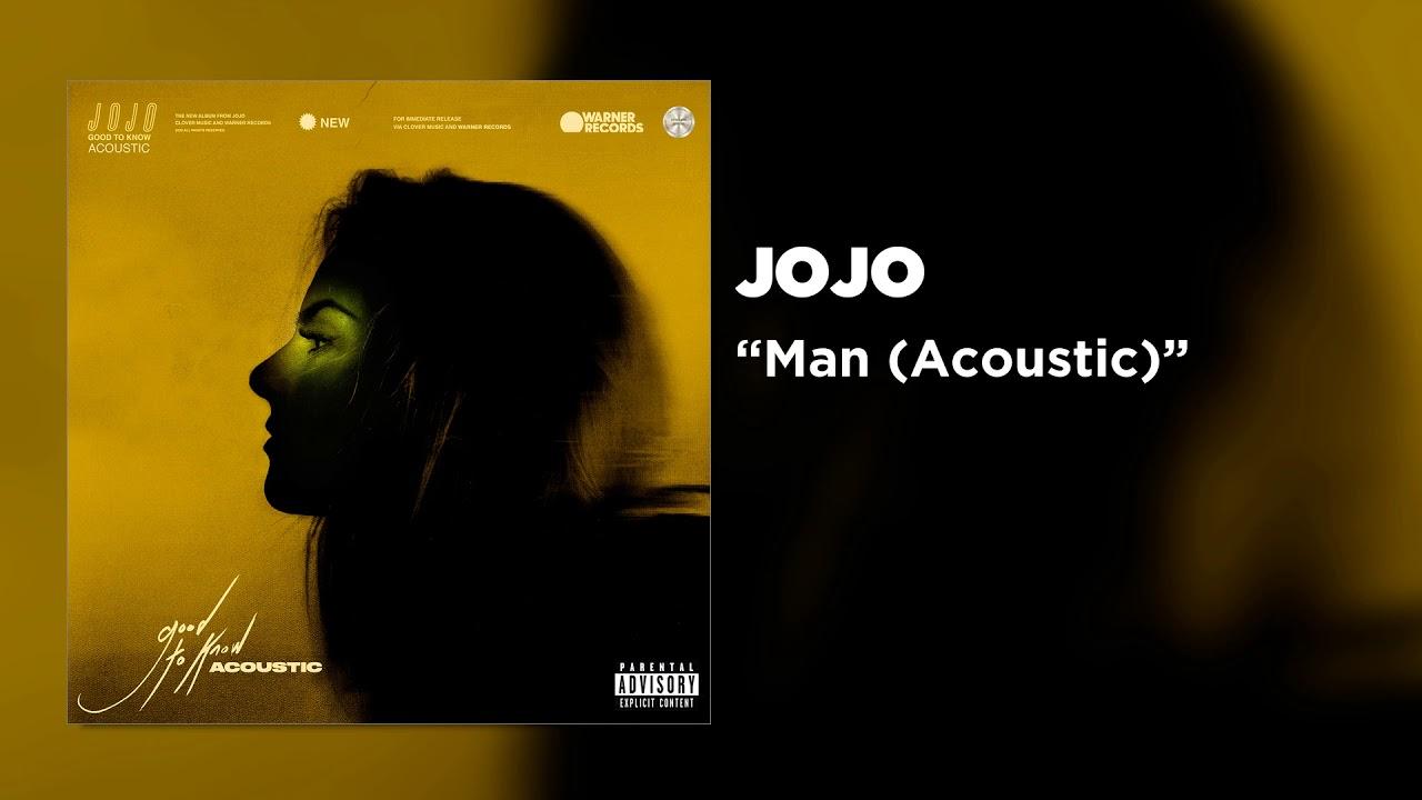 JoJo - Man (Acoustic) [Official Audio]