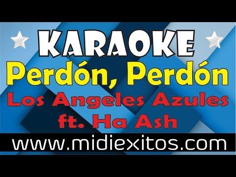 Perdón, Perdón - Los Ángeles Azules ft. Ha Ash - Karaoke [HD] y Midi