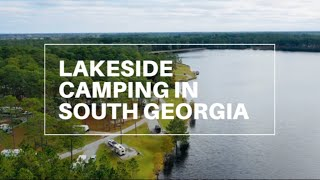 LAKESIDE CAMPING IN SOUTH GEORGIA | Laura S Walker State Park | Georgia State Parks