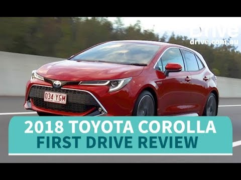 Toyota Corolla 2018 First Drive Review | Drive.com.au