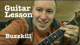 Buzzkill- Guitar Lesson- Luke Bryan  (Todd Downing)
