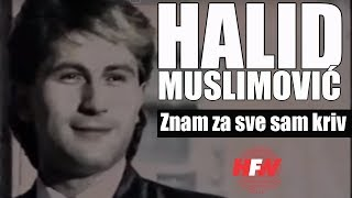 Halid Muslimovic - Znam za sve sam kriv - (Official Video 1983)