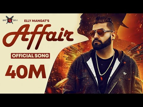 Affair - Elly Mangat ft. Mc JD | Deep Jandu | PB 26 | Official Music Video 2016
