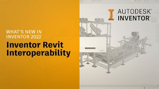 Autodesk Inventor What's New 2022: Export Revit Project