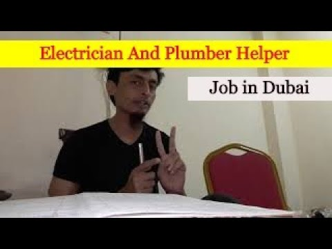 Electrician and Plumber Helper job in Dubai Visit to Employment All Passport