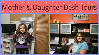 Mother & Daughter Desk Tours