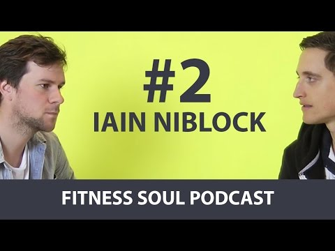 Fitness Soul Podcast #2 - Cycling from Bogota to Vancouver - Iain Niblock