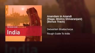 Anandam In Anandi (Raga: Mishra Shivaranjani) (Bonus Track)