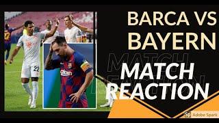 Barcelona 2-8 Bayern Munich | Match Reaction