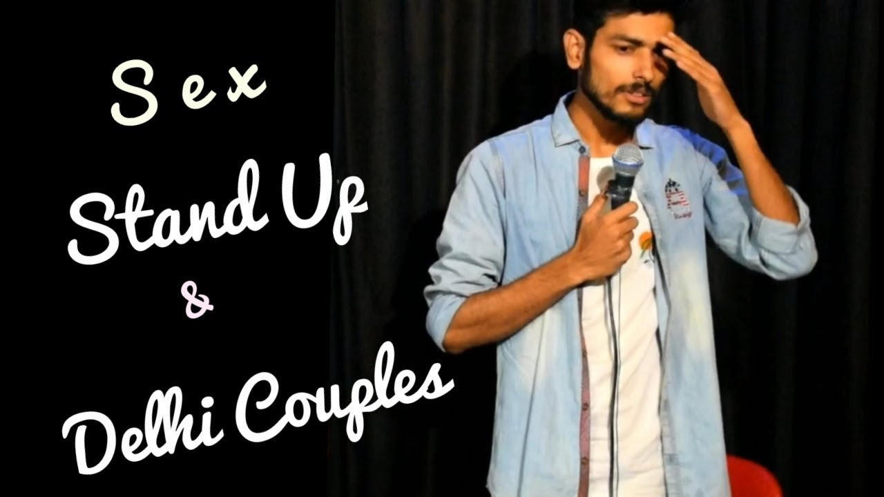 Download S*x, StandUp and Delhi Couples | Stand Up comedy by Saurabh Kumar