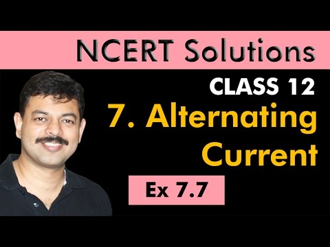 Class 12 Physics NCERT Solutions | Ex 7.7 Chapter 7 | Alternating Current by Ashish Arora