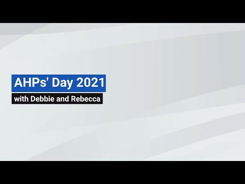 YouTube post - AHPs' Day 2021 - Debbie and Rebecca