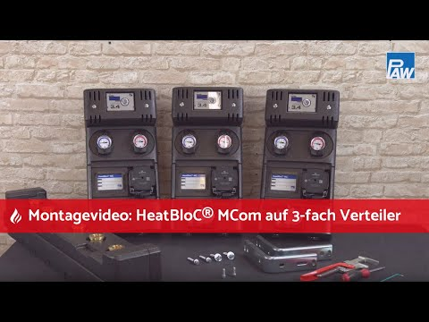 HeatBloC® MCom: Montage auf 3-fach Verteiler - PAW GmbH 6 Co. KG