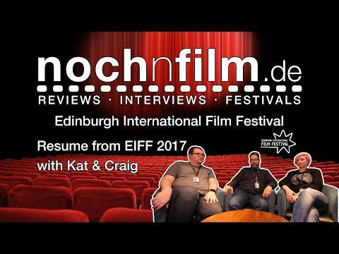 Edinburgh International Film Festival 2017 – Festival Review – Favourite Films – With Kat & Craig