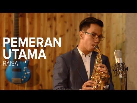 Pemeran Utama (Raisa Andriana) - Curved Soprano Saxophone Cover by Desmond Amos