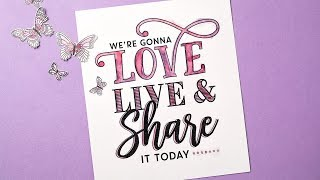 Love, Live & Share It Today by Stampin' Up!